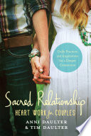 Sacred Relationship : for couples to rekindle the...