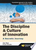 The Discipline   Culture of Innovation