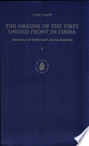 The Origins of the First United Front in China The Role of Sneevliet (alias Maring)