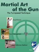 Martial Art of the Gun