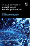 The Elgar Companion to Innovation and Knowledge Creation