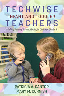 Techwise Infant and Toddler Teachers