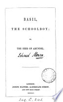 Ebook Basil, the schoolboy; or, The heir of Arundel [by E. Monro]. Epub Edward Monro Apps Read Mobile