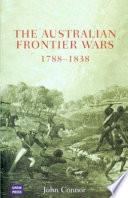 The Australian Frontier Wars  1788 1838