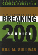 New Perspectives on Breaking the 200 Barrier