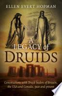 A Legacy of Druids