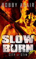 Slow Burn  City of Stin  Book 7