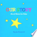 OUR STORY  Good News for Kids