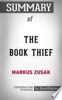 Summary of The Book Thief by Markus Zusak   Conversation Starters
