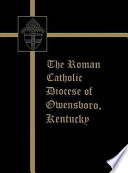 The Roman Catholic Diocese of Owensboro  Kentucky