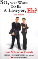 So  You Want to Be a Lawyer  Eh