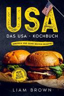 Usa Das Usa Kochbuch Amerika Und Seine Besten Rezepte