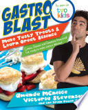 Gastro Blast  Make Tasty Treats   Learn Great Science