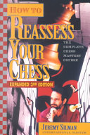 How To Reassess Your Chess : that will create a marked improvement in...