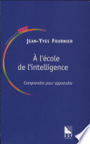 A l   cole de l intelligence