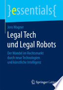 Legal Tech und Legal Robots