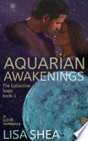 Aquarian Awakenings   A Collective Saga Sci Fi Romance