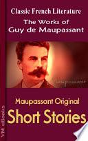 Maupassant Complete Short Stories