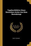 Tagebuchblätter Eines Deutschen Arztes Aus Dem Burenkriege