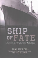Ship Of Fate : vietnamese military officer who evacuated...