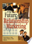 The Future Of Relationship Marketing