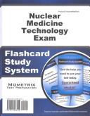 Nuclear Medicine Technology Exam Flashcard Study System