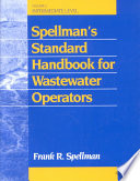 Spellman s Standard Handbook for Wastewater Operators