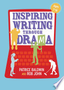 Inspiring Writing through Drama