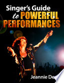 Singer   s Guide to Powerful Performances