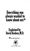 EVERYTHING YOU ALWAYS WANTED TO KNOW ABOUT SEX : ...