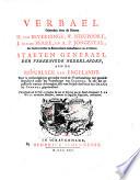 Verbael Gehouden door de Heeren H. Van Beverningk, W. Nieupoort, J. Van De Perre, En A. P. Jongestal, Als Gedeputeerden en Extraordinaris Ambassadeurs van de Heeren Staeten Generael De Vereenigde Nederlanden, Aen De Republyck Van Engelandt. Waer in omstandighlyck gevonden werdt de Vredehandelinge met gemelde Republyck onder het Protectoraet van Cromwel, en alle het gepasseerde omtrent de berughte Acte van Seclusie des Prince van Oranje by Cromwel gepretendeert ; Vervullende ook de Tydt en Saecken die aen de Brieven van de Raedt-Pensionaris J. De Witt en verdere Ministers, omtrent de Engelsche Negociatie, ontbreecken