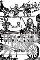 A Journal Of The Plague Year Daniel Defoe