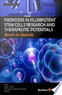 Frontiers in Pluripotent Stem Cells Research and Therapeutic Potentials