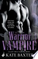 download ebook the warrior vampire: last true vampire 2 pdf epub