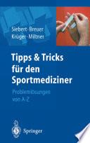 Tipps und Tricks für den Sportmediziner