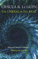 The Unreal And The Real Selected Stories