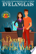 Ebook A Demon and His Witch Epub Eve Langlais Apps Read Mobile