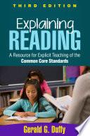 Explaining Reading  Third Edition