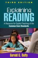 Explaining Reading, Third Edition