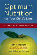 Optimum Nutrition For Your Child S Mind