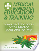 Forms And Financials For The Medical Marijuana Industry