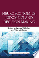 Neuroeconomics Judgment And Decision Making