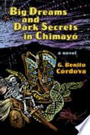 Big Dreams and Dark Secrets in Chimay