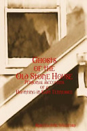 Ghosts of the Old Stone House  Personal Accounts of a Haunting in East Tennessee Book PDF