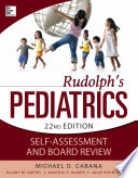 Rudolphs Pediatrics Self Assessment and Board Review