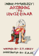 Norse Mythology   According to Uncle Einar