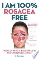 I Am 100  Rosacea Free