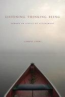 Listening  Thinking  Being