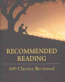 Recommended Reading  600 Classics Reviewed  Revised Edition