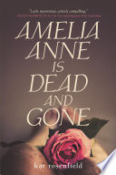 Amelia Anne is Dead and Gone